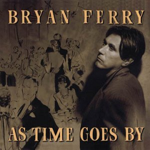 "Bryan Ferry - ""September song"""