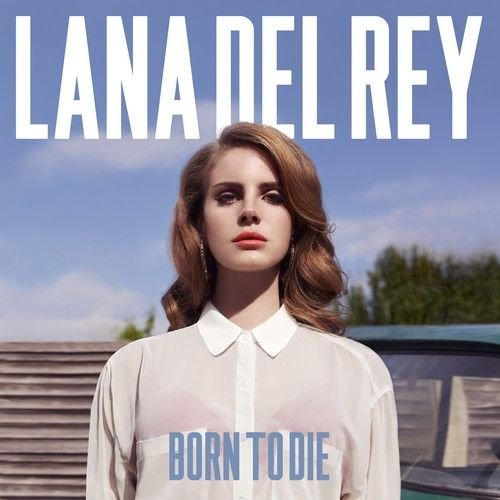 "Post Thumbnail of Lana Del Rey - ""Born to die"""