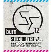 burn Selector Festival 2012