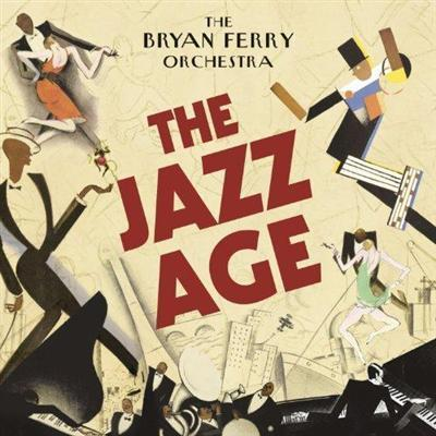 "Post Thumbnail of The Bryan Ferry Orchestra - ""The Jazz Age"""