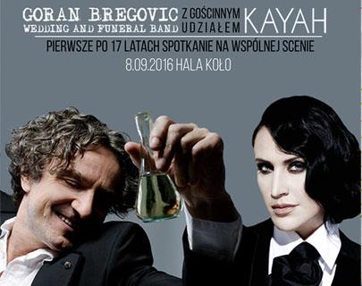 08.09.2016 – Kayah i Bregović