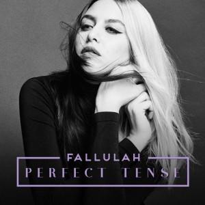 fallulah-perfect_tense